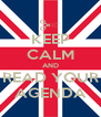 KEEP CALM AND READ YOUR AGENDA - Personalised Poster A4 size