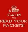KEEP CALM AND READ YOUR  PACKETS! - Personalised Poster A4 size