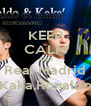 KEEP CALM AND Real Madrid Kaka,Ronaldo - Personalised Poster A4 size