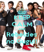KEEP CALM AND Rebeldes no Gugu!! - Personalised Poster A4 size