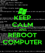 KEEP CALM AND REBOOT COMPUTER - Personalised Poster A4 size