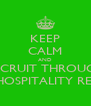 KEEP CALM AND RECRUIT THROUGH LEAPFROG HOSPITALITY RECRUITMENT - Personalised Poster A4 size