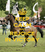 KEEP CALM AND REJOICE IN VICTORY - Personalised Poster A4 size