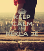 KEEP CALM AND REKLA JE  - Personalised Poster A4 size
