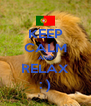 KEEP CALM AND RELAX : ) - Personalised Poster A4 size