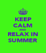 KEEP CALM AND RELAX IN SUMMER - Personalised Poster A4 size