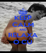 KEEP CALM AND RELAXA O CÚ - Personalised Poster A4 size
