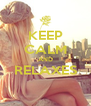 KEEP CALM AND RELAXES  - Personalised Poster A4 size