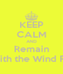 KEEP CALM AND Remain Gone With the Wind Fabulous - Personalised Poster A4 size