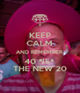 KEEP CALM AND REMEMBER 40 *IS* THE NEW 20 - Personalised Poster A4 size