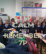 KEEP CALM AND REMEMBER 7P - Personalised Poster A4 size