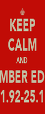 KEEP CALM AND REMEMBER ED HEAL 23.11.92-25.12.11 - Personalised Poster A4 size