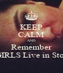 KEEP CALM AND Remember HOT GIRLS Live in Stockton  - Personalised Poster A4 size