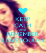 KEEP CALM AND REMEMBER ILOVEYOUU<3 - Personalised Poster A4 size