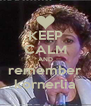 KEEP CALM AND remember kornerlia - Personalised Poster A4 size