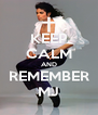 KEEP CALM AND REMEMBER MJ - Personalised Poster A4 size