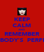 KEEP CALM AND REMEMBER NOBODY'S  PERFECT - Personalised Poster A4 size
