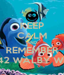 KEEP CALM AND REMEMBER P SHERMAN 42 WALBY WAY SYDNEY  - Personalised Poster A4 size
