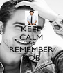 KEEP CALM AND REMEMBER ROB - Personalised Poster A4 size