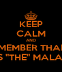 "KEEP CALM AND REMEMBER THARIF Q IS ""THE"" MALANG - Personalised Poster A4 size"