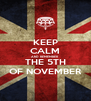 KEEP CALM AND REMEMBER THE 5TH OF NOVEMBER - Personalised Poster A4 size