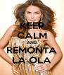 KEEP CALM AND REMONTA LA OLA - Personalised Poster A4 size