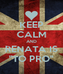 """KEEP CALM AND RENATA IS """"TO PRO"""" - Personalised Poster A4 size"""