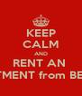 KEEP CALM AND RENT AN  APARTMENT from BEACON - Personalised Poster A4 size