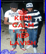 KEEP CALM AND REP LAVISH - Personalised Poster A4 size