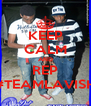 KEEP CALM AND REP #TEAMLAVISH - Personalised Poster A4 size