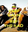 KEEP CALM AND REP THE RAD - Personalised Poster A4 size