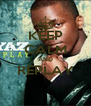 KEEP CALM AND REPLAY  - Personalised Poster A4 size