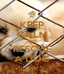 KEEP CALM AND RESCUE A DOG - Personalised Poster A4 size