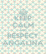 KEEP CALM AND RESPECT ANGALINA - Personalised Poster A4 size