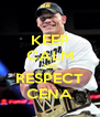 KEEP CALM AND RESPECT CENA - Personalised Poster A4 size