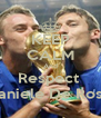 KEEP CALM And Respect  Daniele De Rossi - Personalised Poster A4 size