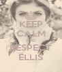 KEEP CALM AND RESPECT ELLIS - Personalised Poster A4 size