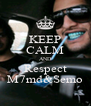 KEEP CALM AND Respect M7md&Semo - Personalised Poster A4 size