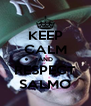 KEEP CALM AND RESPECT SALMO - Personalised Poster A4 size