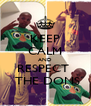 KEEP CALM AND RESPECT   THE DONS - Personalised Poster A4 size