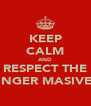 KEEP CALM AND RESPECT THE GINGER MASIVE!! - Personalised Poster A4 size