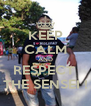 KEEP CALM AND RESPECT  THE SENSEI ! - Personalised Poster A4 size