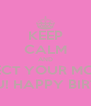 KEEP CALM AND RESPECT YOUR MOMMA THAT RAISED YOU! HAPPY BIRTHDAY DST #100! - Personalised Poster A4 size