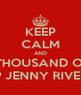 KEEP CALM AND REST IN THOUSAND OF PIECES RIP JENNY RIVERA - Personalised Poster A4 size