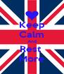 Keep Calm And Rest  More - Personalised Poster A4 size