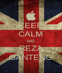 KEEP CALM AND REZA GANTENG - Personalised Poster A4 size