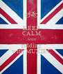 KEEP CALM AND ridding with MUXIEC - Personalised Poster A4 size
