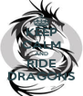 KEEP CALM AND RIDE DRAGONS - Personalised Poster A4 size