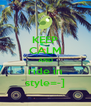 KEEP CALM AND ride in style=-] - Personalised Poster A4 size