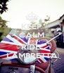 KEEP CALM AND RIDE  LAMBRETTA - Personalised Poster A4 size